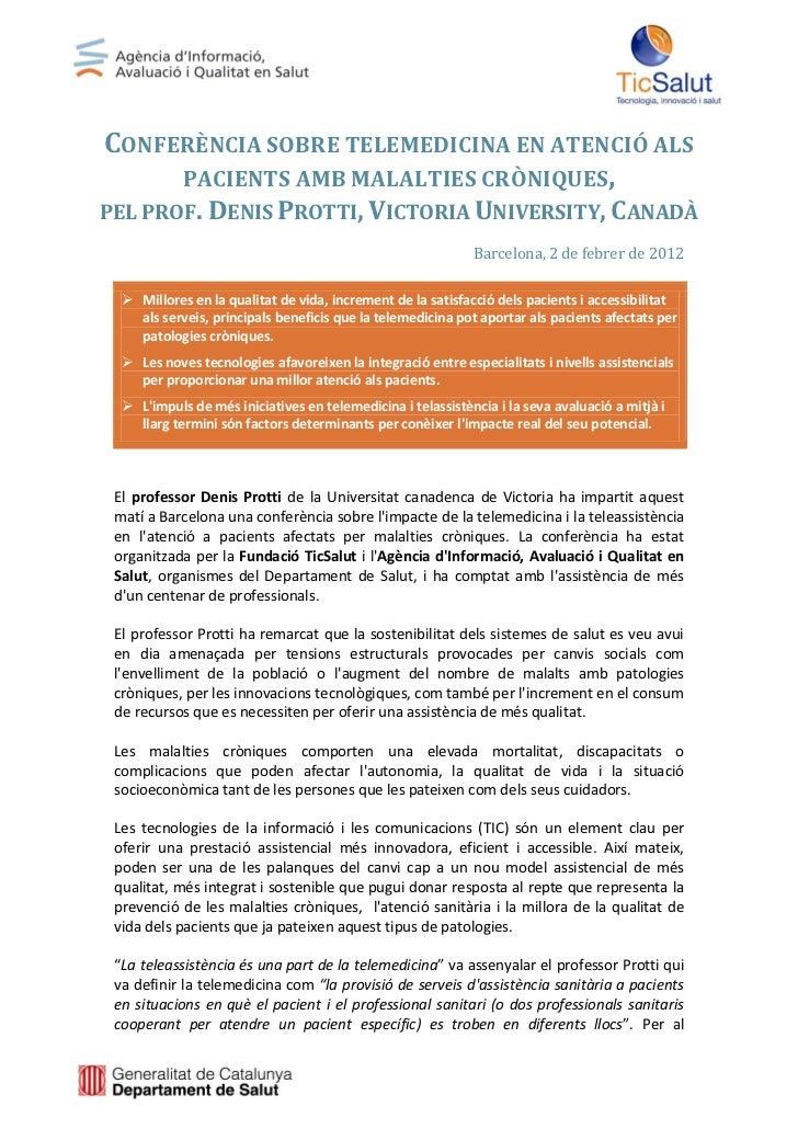 CONFERÈNCIA SOBRE TELEMEDICINA EN ATENCIÓ ALS     PACIENTS AMB MALALTIES CRÒNIQUES,PEL PROF. DENIS PROTTI, VICTORIA UNIVER...