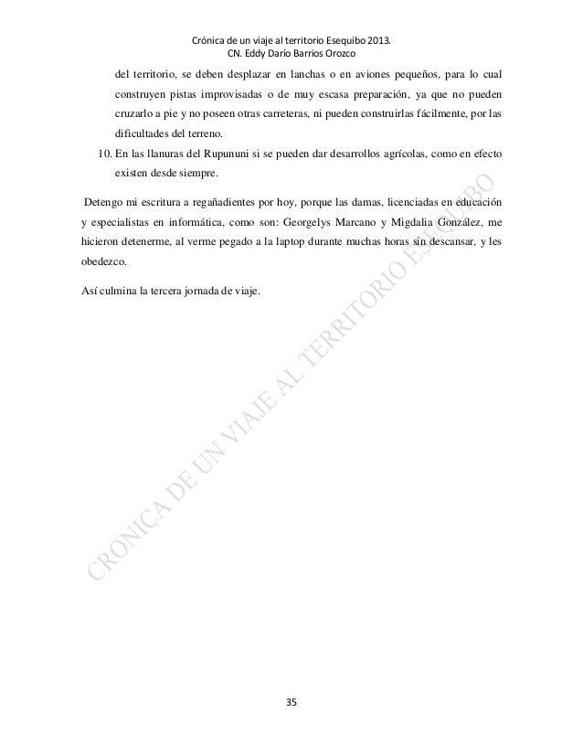 Cronica de un viaje a nuestro territorio Esequibo. Versión 04 09 2013