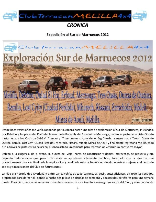 CRONICA                                   Expedición al Sur de Marruecos 2012Desde hace varios años me venía rondando por ...
