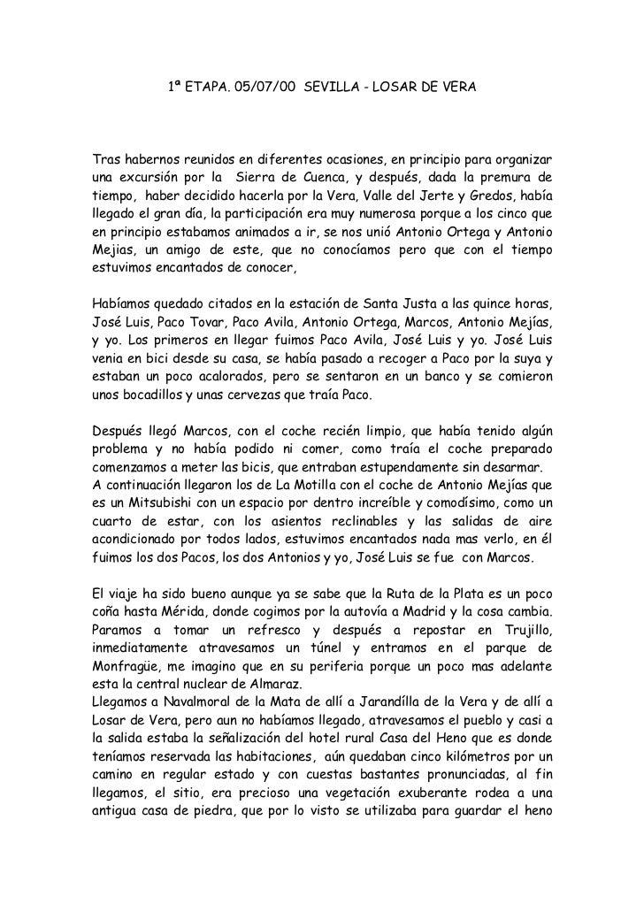 1ª ETAPA. 05/07/00 SEVILLA - LOSAR DE VERATras habernos reunidos en diferentes ocasiones, en principio para organizaruna e...