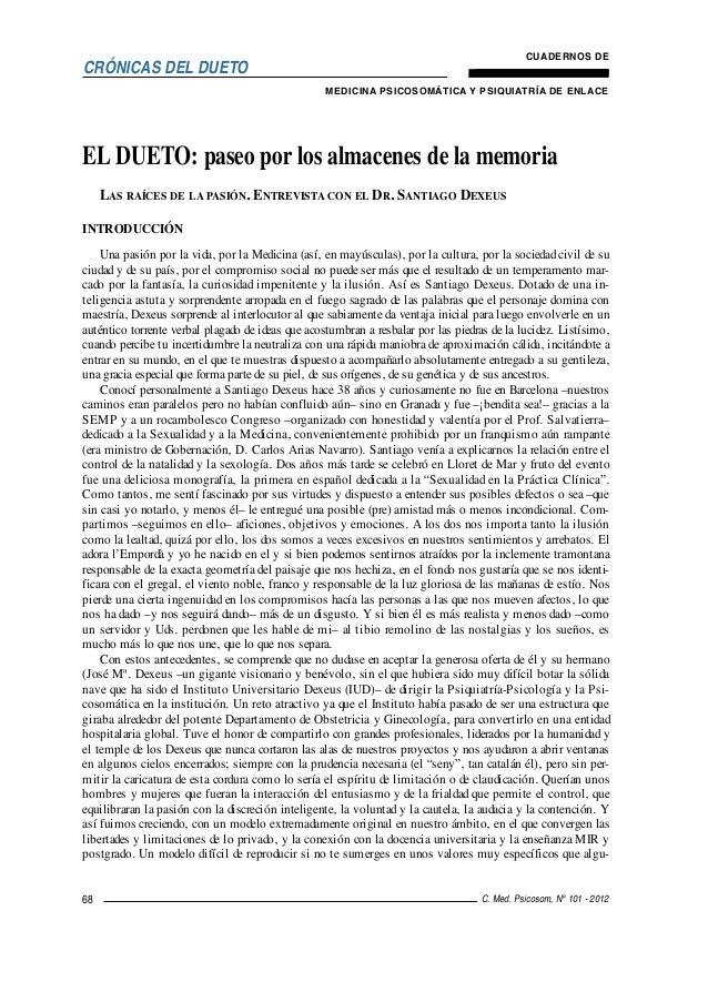 CRÓNICAS DEL DUETO CUADERNOS DE MEDICINA PSICOSOMÁTICA Y PSIQUIATRÍA DE ENLACE C. Med. Psicosom, Nº 101 - 201268 EL DUETO:...