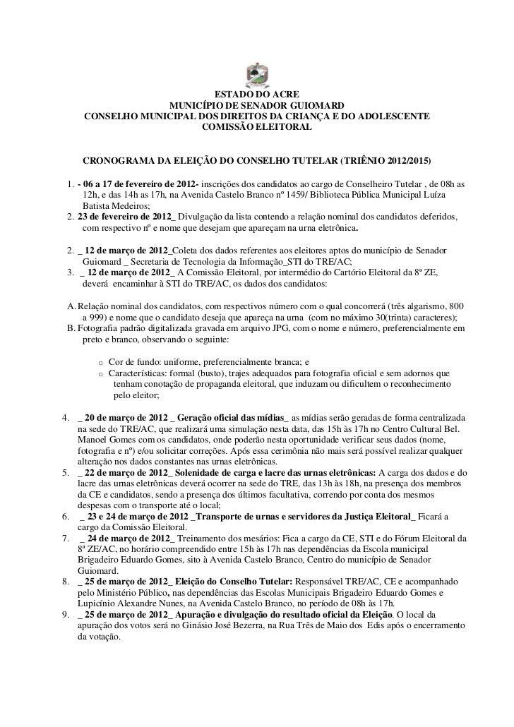 ESTADO DO ACRE                  MUNICÍPIO DE SENADOR GUIOMARD     CONSELHO MUNICIPAL DOS DIREITOS DA CRIANÇA E DO ADOLESCE...