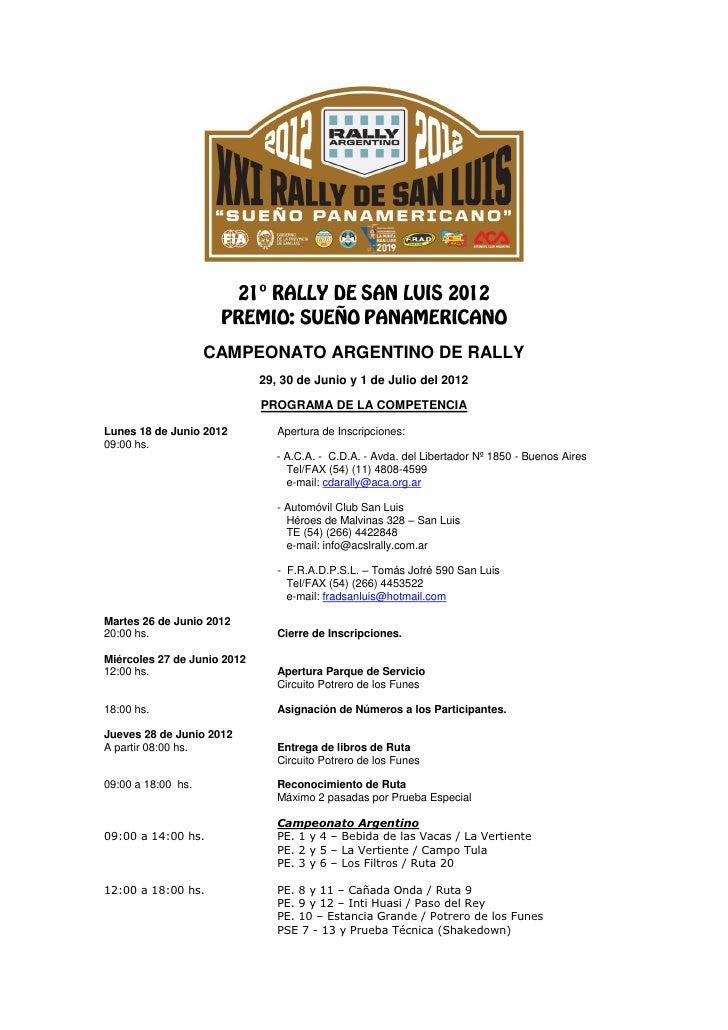 CAMPEONATO ARGENTINO DE RALLY                             29, 30 de Junio y 1 de Julio del 2012                           ...
