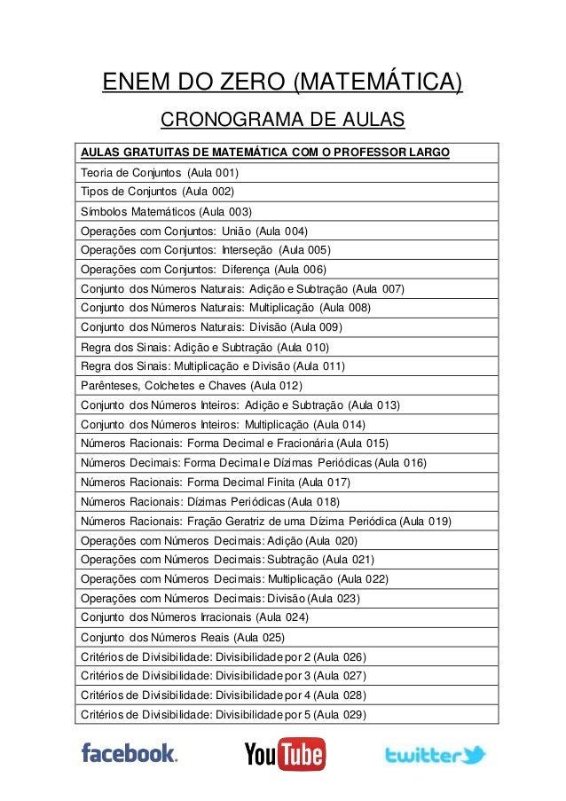 ENEM DO ZERO (MATEMÁTICA) CRONOGRAMA DE AULAS AULAS GRATUITAS DE MATEMÁTICA COM O PROFESSOR LARGO Teoria de Conjuntos (Aul...