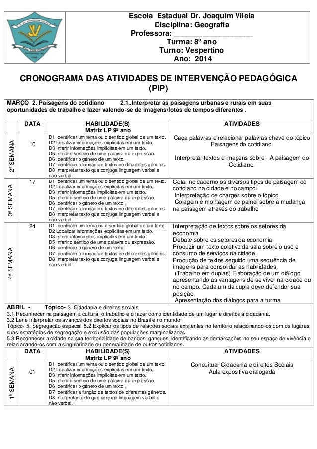 Escola Estadual Dr. Joaquim Vilela Disciplina: Geografia Professora: ___________________ Turma: 8º ano Turno: Vespertino A...