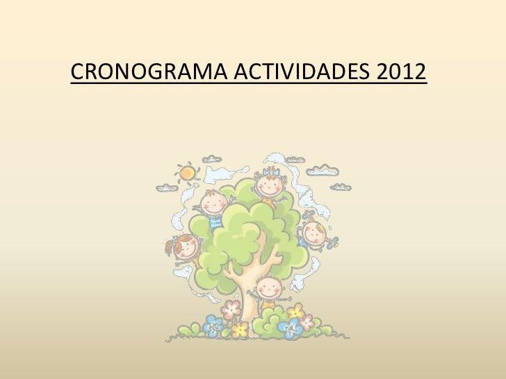 CRONOGRAMA ACTIVIDADES 2012