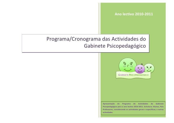 Ano lectivo 2010-2011     Programa/Cronograma das Actividades do              Gabinete Psicopedagógico                    ...