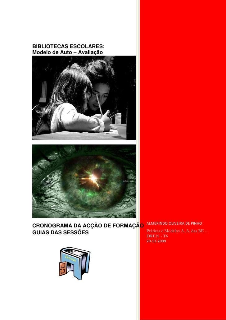 BIBLIOTECAS ESCOLARES: Modelo de Auto – Avaliação                                               ALMERINDO OLIVEIRA DE PINH...