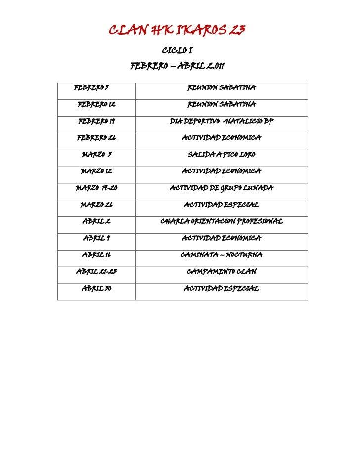 CLAN HK IKAROS 23CICLO IFEBRERO – ABRIL 2.011<br />         FEBRERO 5REUNION SABATINAFEBRERO 12REUNION SABATINAFEBRERO 19D...