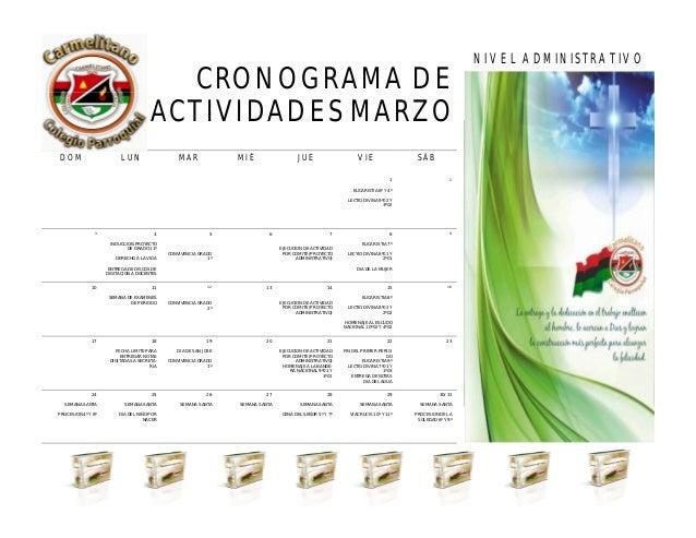 CRONOGRAMA DE ACTIVIDADES MARZO NIVEL ADMINISTRATIVO ABRIL 2013 DOM LUN MAR MIÉ JUE VIE SÁB 1 EUCARISTIA 6º Y 4º LECTIO DI...