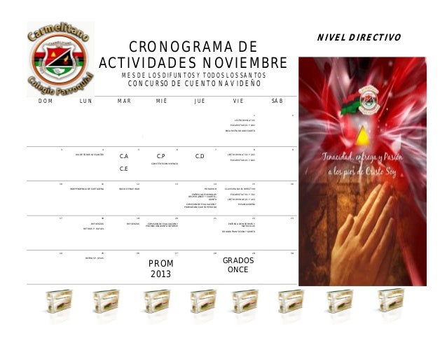 CRONOGRAMA DE ACTIVIDADES NOVIEMBRE MES DE LOS DIFUNTOS Y TODOS LOS SANTOS CONCURSO DE CUENTO NAVIDEÑO NIVEL DIRECTIVO ABR...