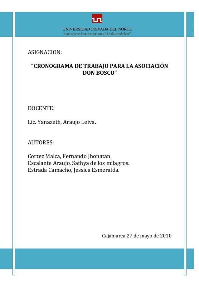 """UNIVERSIDAD PRIVADA DEL NORTE INGEN CRONOGRAMA Página 1 ASIGNACION: """"CRONOGRAMA DE TRABAJO PARA LA ASOCIACIÓN DON BOSCO"""" D..."""