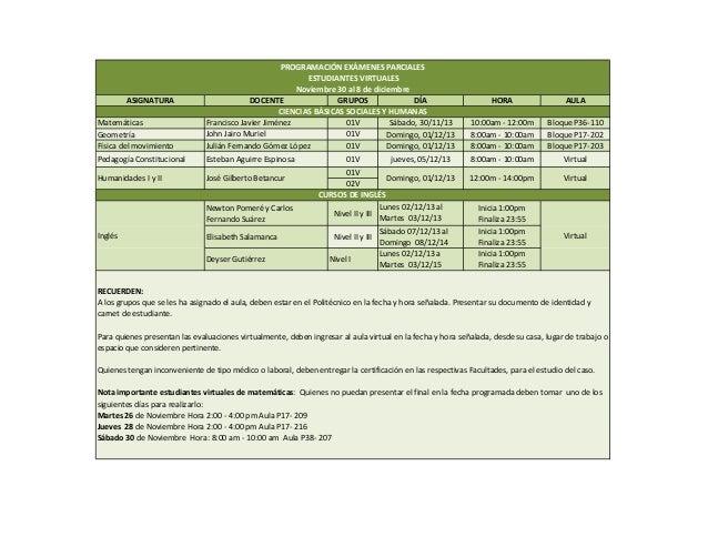 HORA  AULA  Matemáticas Geometría Físicadelmovimiento  PROGRAMACIÓNEXÁMENESPARCIALES ESTUDIANTESVIRTUALES Noviembre...