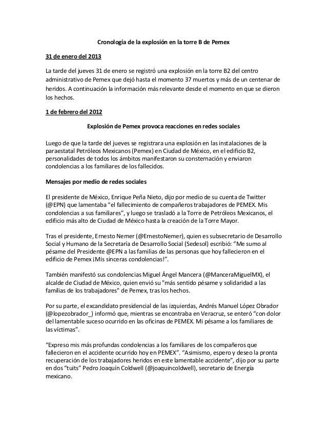 Cronología de la explosión en la torre B de Pemex31 de enero del 2013La tarde del jueves 31 de enero se registró una explo...