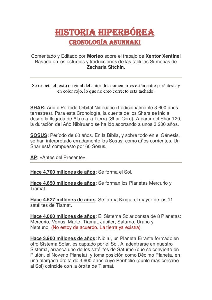 HISTORIA HIPERBÓREA                    Cronología AnunnakiComentado y Editado por Morféo sobre el trabajo de Xentor Xentin...