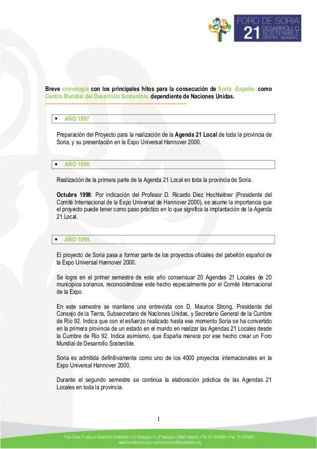 Breve cronología con los principales hitos para la consecución de Soria -España- comoCentro Mundial del Desarrollo Sosteni...