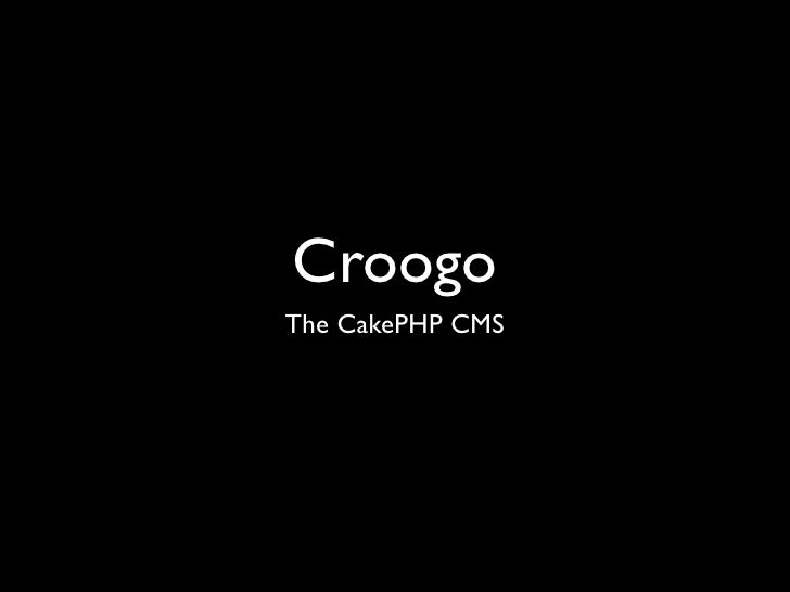 CroogoThe CakePHP CMS
