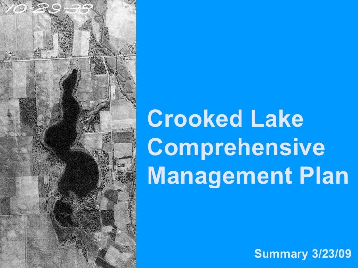 Crooked Lake Comprehensive Management Plan Summary 3/23/09