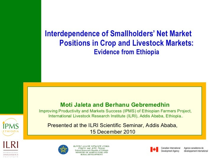 Interdependence of Smallholders' Net Market Positions in Crop and Livestock Markets:  Evidence from Ethiopia Moti Jaleta a...