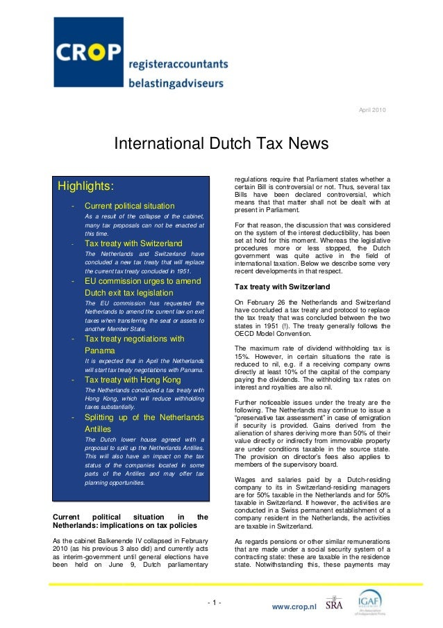 - 1 - www.crop.nl April 2010 International Dutch Tax News Current political situation in the Netherlands: implications on ...