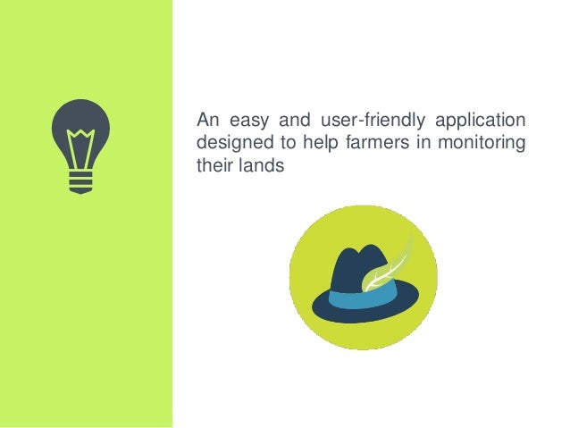 An easy and user-friendly application designed to help farmers in monitoring their lands