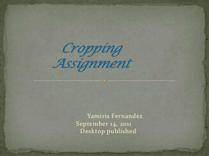 Yamiris FernandezSeptember 14, 2011 Desktop published