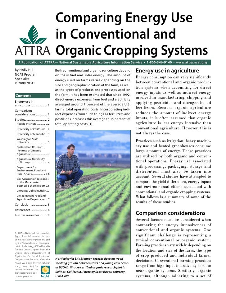 Comparing Energy Use      in Conventional andATTRA Organic Cropping Systems    A Publication of ATTRA—National Sustainable...