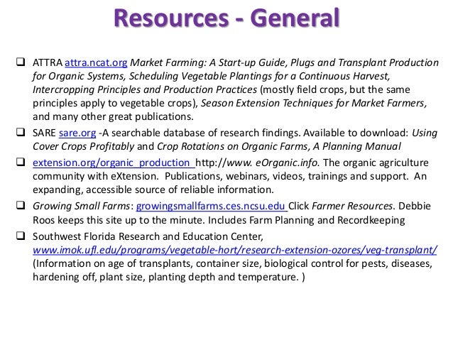 Resources - General  ATTRA attra.ncat.org Market Farming: A Start-up Guide, Plugs and Transplant Production for Organic S...