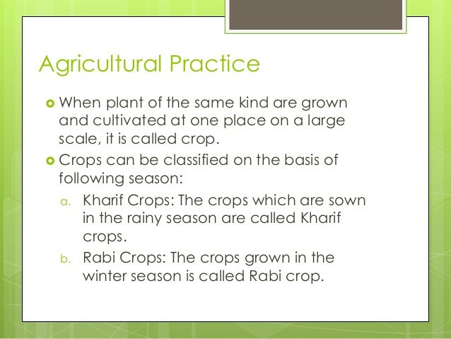 crop production and management Chapter-1 crop production and management 1 define crop 2 list the conditions necessary to provide food for a large population 3 how are crops categorized based on the seasons.