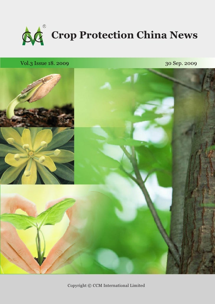 Crop Protection China News Vol.3 Issue 18, 2009                         Publication date: 30 September, 2009              ...