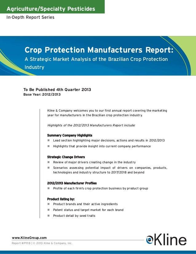 Agriculture/Specialty PesticidesIn-Depth Report SeriesReport #P111B | © 2013 Kline & Company, Inc.www.KlineGroup.comCrop P...