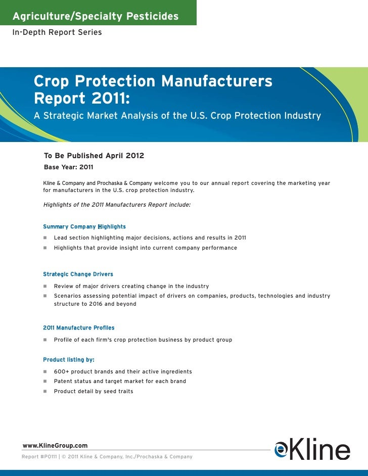 Agriculture/Specialty PesticidesIn-Depth Report Series      Crop Protection Manufacturers      Report 2011:      A Strateg...