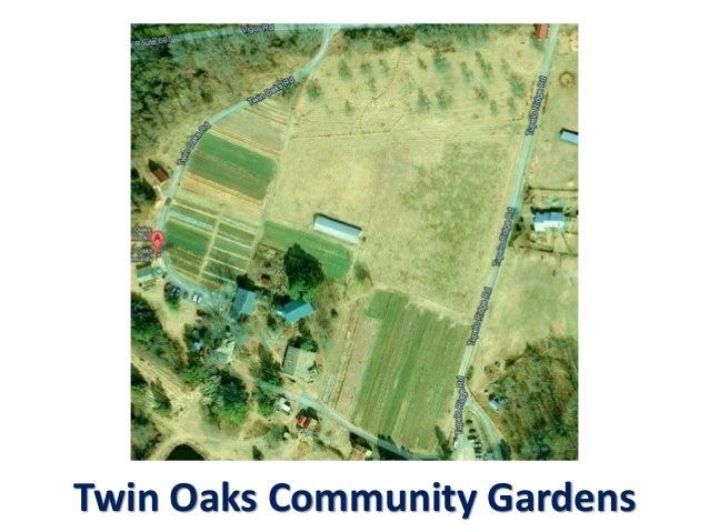 Twin Oaks Community Gardens