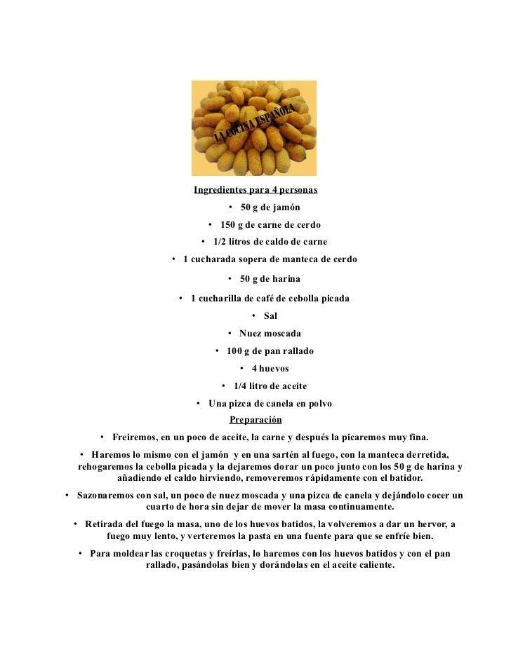 Ingredientes para 4 personas                                     • 50 g de jamón                                • 150 g de...