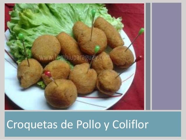 Croquetas de Pollo y Coliflor