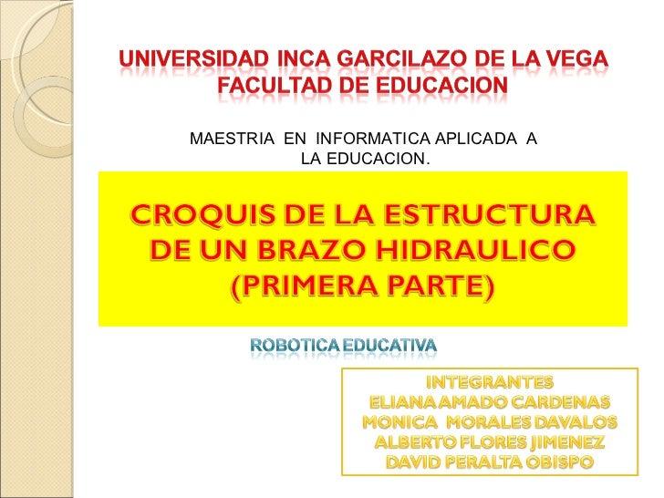 MAESTRIA  EN  INFORMATICA APLICADA  A  LA EDUCACION.