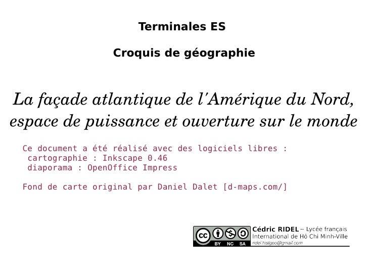 Terminales ES  Croquis de géographie La façade atlantique de l'Amérique du Nord, espace de puissance et ouverture sur le m...