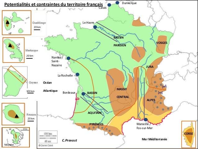 Potentialités et contraintes du territoire français Potentialités et contraintes du territoire français  Dunkerque  Calais...
