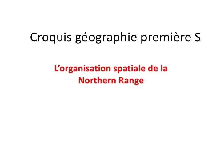 Croquis géographie première S    L'organisation spatiale de la          Northern Range
