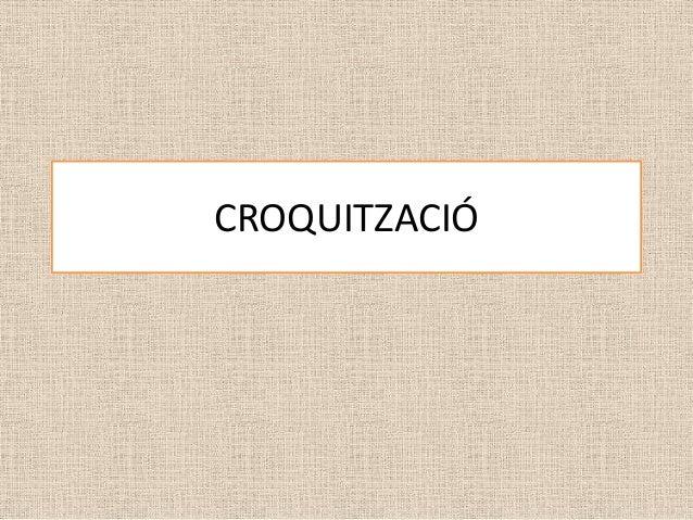CROQUITZACIÓ