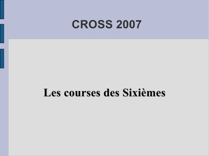 CROSS 2007 Les courses des Sixièmes