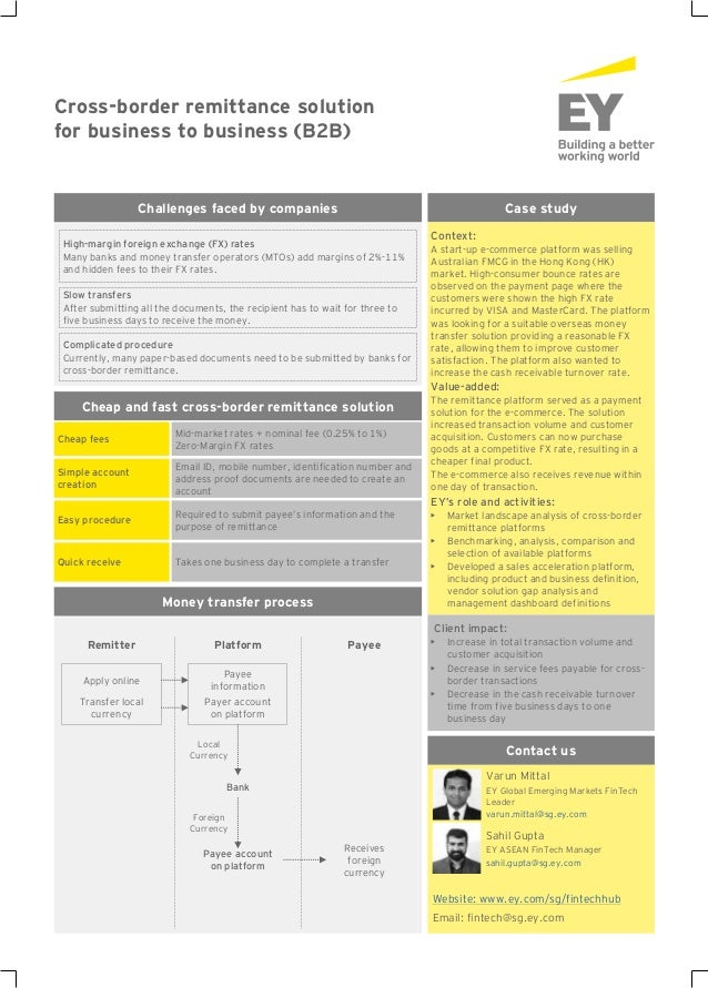 Money transfer process Cross-border remittance solution for business to business (B2B) Case study Context: A start-up e-co...