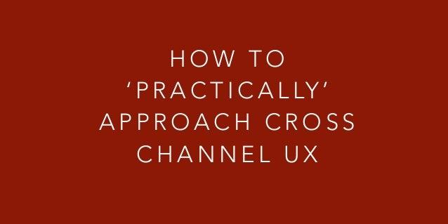 Cross-Channel UX