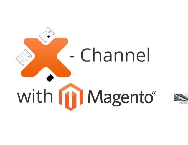 Cross channel with Magento