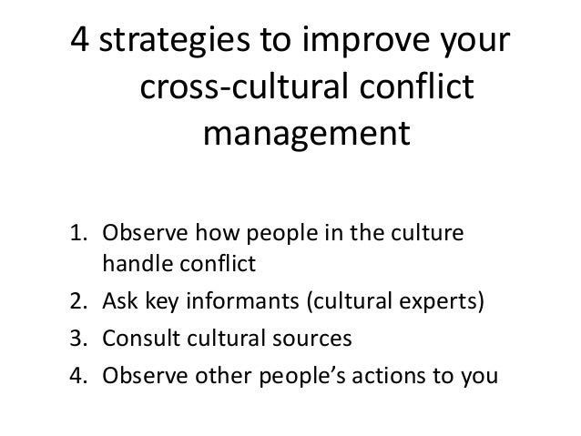 conflicts in cross cultural teams Managing cross-cultural conflict in organizations  culture in cross-cultural and multicultural teams has contributed to the  cross-cultural conflicts do team.