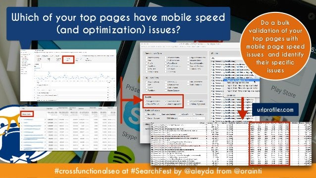 #crossfunctionalseo at #SearchFest by @aleyda from @orainti Which of your top pages have mobile speed (and optimization) i...