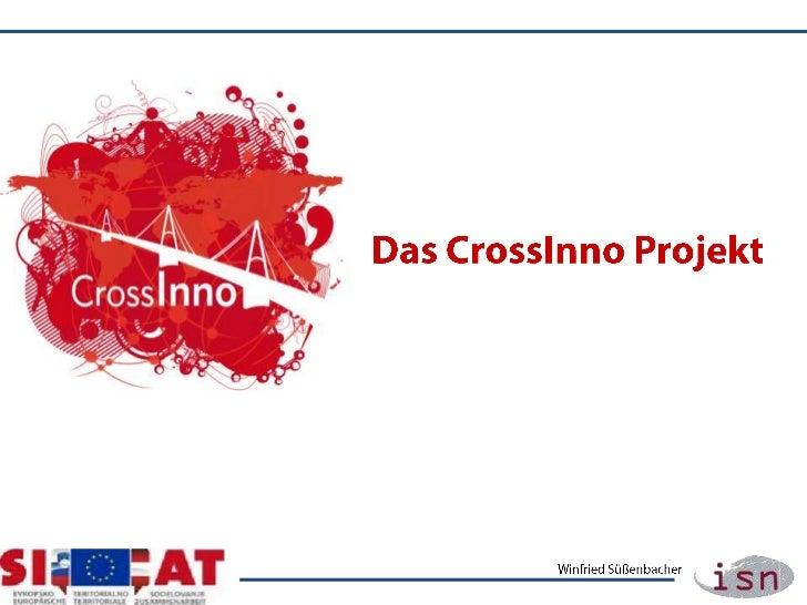 Das CrossInno Projekt<br />