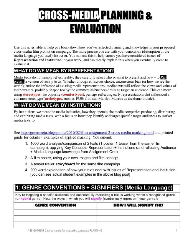 CROSS-MEDIACROSS-MEDIA PLANNING &PLANNING & EVALUATIONEVALUATION Use this notes table to help you break down how you've re...