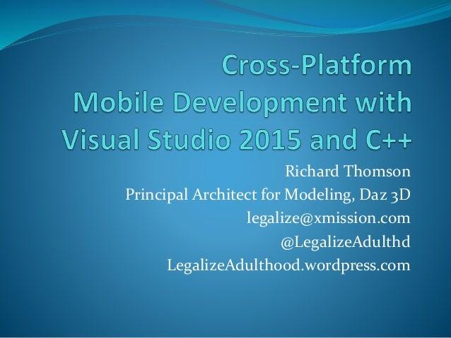 Richard Thomson Principal Architect for Modeling, Daz 3D legalize@xmission.com @LegalizeAdulthd LegalizeAdulthood.wordpres...