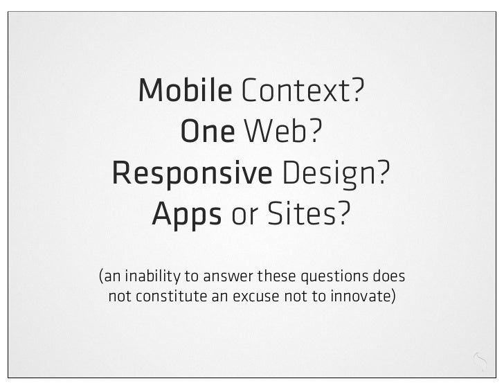 Single device            Multi deviceSedentary user            Mobile user                                 *Declarative   ...